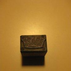Antigüedades: PLANCHA TACO / MOLDE DE TIPOGRAFIA * CORONA *. Lote 76686379