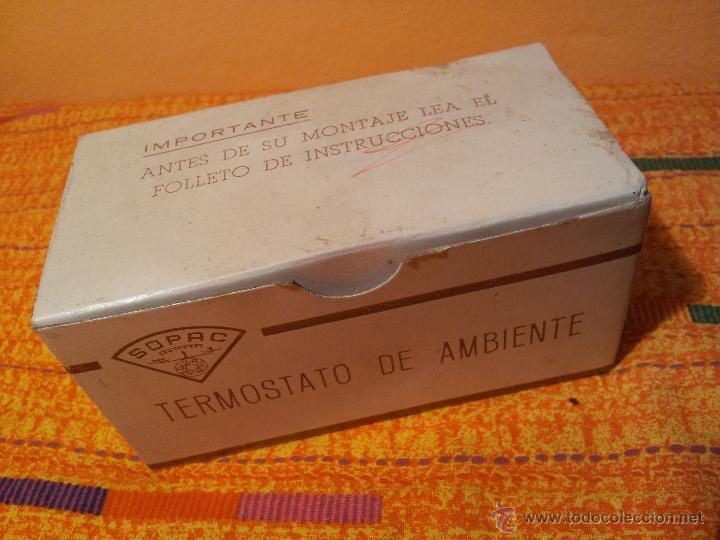 Antigüedades: ANTIGUO TERMOSTATO DE AMBIENTE--SOPAC...SIN USO EN CAJA CON INSTRUCCIONES - Foto 7 - 79242485
