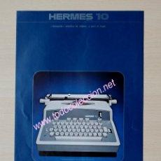 Antigüedades: HERMES 10 - MÁQUINA DE ESCRIBIR ELÉCTRICA - CATÁLOGO PUBLICITARIO. Lote 79888329