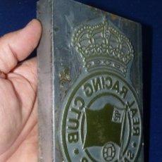 Antigüedades: UNICO ESCUDO REAL RACING CLUB DE SANTANDER PLACA TAMPON SELLO PLANCHA DE IMPRENTA METAL FUTBOL. Lote 115247459