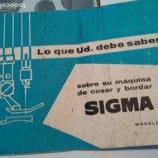 Antigüedades: LIBRILLO DE INSTRUCCIONES, MÁQUINA COSER SIGMA MODELO L,. Lote 146852734