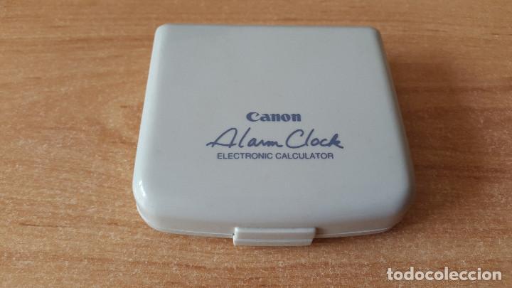 CALCULADORA CANON - ELECTRONIC CALCULATOR - ALARM CLOCK - VER FOTOS (Antigüedades - Técnicas - Aparatos de Cálculo - Calculadoras Antiguas)