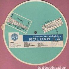 Antigüedades: REGLA DE CALCULO O CALCULADORA PUBLICIDAD ACEROS INOX. ROLDAN SA PONFERRADA MADRID BILBAO BARCELONA. Lote 165009778