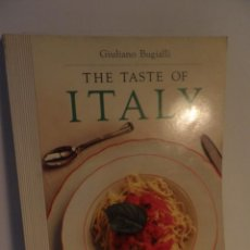 Antigüedades: TASTE OF ITALY , GIULIANO BUGIALLI, PHOTOGRAPHS BY JOHN DOMINIS, 1988 , COCINA ITALIANA EN INGLES. Lote 91654285