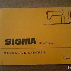 MANUAL DE LABORES SIGMA SUPERMATIC -SERIE 2,000