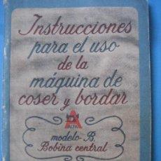 Antigüedades - Alfa. Instrucciones para uso maquina de coser y bordar. Modelo B. Bobina central. Eibar. - 91794770