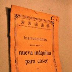 Antigüedades: INSTRUCCIONES NUEVA MÁQUINA DE COSER. SIN MARCA. 21X14. Lote 94589475