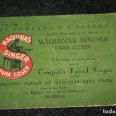 Antigüedades: MAQUINAS SINGER CATÁLOGO AÑO 1926- COMPAÑÍA FABRIL. MADRID. 22 PÁGINAS 11,5 X 15,5. . Lote 95008343