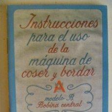 Antiquitäten - INSTRUCCIONES PARA EL USO MAQUINA DE COSER ALFA , MODELO B . EIBAR , GUIPUZCOA. - 99841143