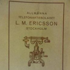 Teléfonos: COMPAÑIA TELEFONICA L.M. ERICSSON. STOCKHOLM. SUECIA. CATALOGO EN ESPAÑOL. AÑO 1923. 50 PÁG. Lote 100327347