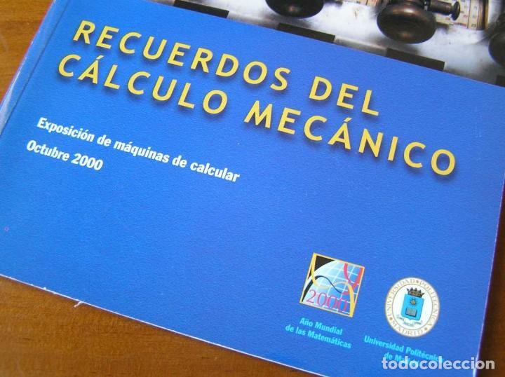 Antigüedades: RECUERDOS DEL CÁLCULO MECÁNICO EXPOSICIÓN DE MAQUINAS DE CALCULAR OCTUBRE 2000 - Foto 15 - 107087587