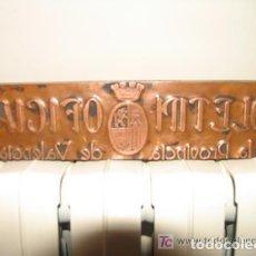 Antigüedades: PLACA COBRE IMPRENTA BOLETÍN OFICIAL DE LA PROVINCIA DE VALENCIA II REPÚBLICA. Lote 107850367