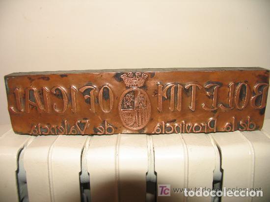 Antigüedades: Placa cobre imprenta Boletín Oficial de la Provincia de Valencia II República - Foto 3 - 107850367