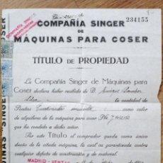 Antigüedades: TÍTULO DE PROPIEDAD COMPAÑÍA SINGER DE MÁQUINAS PARA COSER - AÑO 1929. Lote 108794923