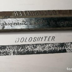 Antigüedades: PUBLICIDAD DOLOSINTER. ANTIGUO TAMPÓN.SELLO DE IMPRENTA.CUÑO DE MADERA. CLICHÉ.. Lote 112520515