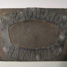 Antigüedades: PUBLICIDAD. CORCHO SANTANDER S.A. ANTIGUO TAMPÓN.SELLO DE IMPRENTA.CUÑO DE MADERA. CLICHÉ.. Lote 112525791