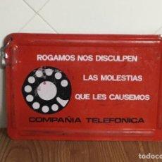 Teléfonos: CARTEL O CHAPA DE SEÑALIZACIÓN DE TRABAJOS EN LA RED TELEFÓNICA. Lote 113375875