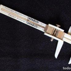 Antigüedades: TARABUSI-CALIBRE-PIE DE REY. Lote 119240587