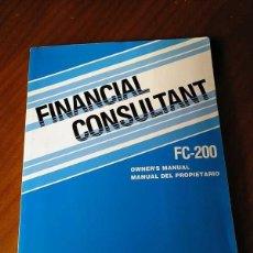 Antigüedades: MANUAL DEL PROPIETARIO DE CALCULADORA CASIO FC-200 FINANCIAL CONSULTANT FC200 - FINANCIERA -. Lote 124507203