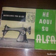Antigüedades: ANTIGUO LIBRO INSTRUCCIONES PARA MÁQUINA DE COSER ALFA. Lote 127366031