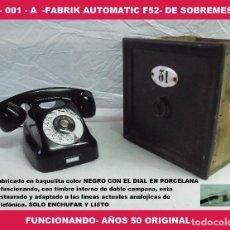 Teléfonos: TELÉFONO ANTIGUO -FABRIK AUTOMATIC F52- DE SOBREMESA -FUNCIONANDO- AÑOS 50 ORIGINAL, R-001-A. Lote 145010876