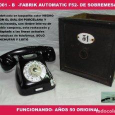 Teléfonos: TELÉFONO ANTIGUO -FABRIK AUTOMATIC F52- DE SOBREMESA -FUNCIONANDO- AÑOS 50 ORIGINAL, R-001-B. Lote 127885019