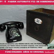 Teléfonos: TELÉFONO ANTIGUO -FABRIK AUTOMATIC F52- DE SOBREMESA -FUNCIONANDO- AÑOS 50 ORIGINAL, R-001-E. Lote 127885595