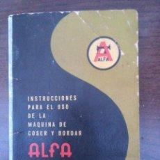 Antigüedades: INSTRUCCIONES MÁQUINA ALFA MODELO 40 ( B ). Lote 128189263