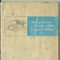Antigüedades: INSTRUCCIONES PARA CUALQUIER MÁQUINA DE CALCULAR ORIGINAL ODHNER EN ESPAÑOL. Lote 148187338