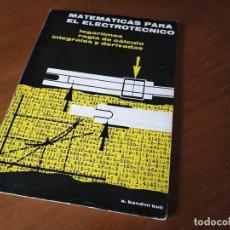 Antigüedades: LIBRO REGLA DE CALCULO MATEMATICAS PARA EL ELECTROTECNICO 1964 SLIDE RULE RECHENSCHIEBER REGLE A CAL. Lote 132721962