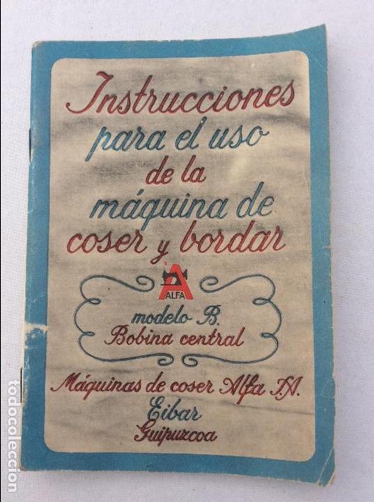 LIBRO DE INSTRUCCIONES PARA MAQUINA DE COSER ALFA (Antigüedades - Técnicas - Máquinas de Coser Antiguas - Alfa)