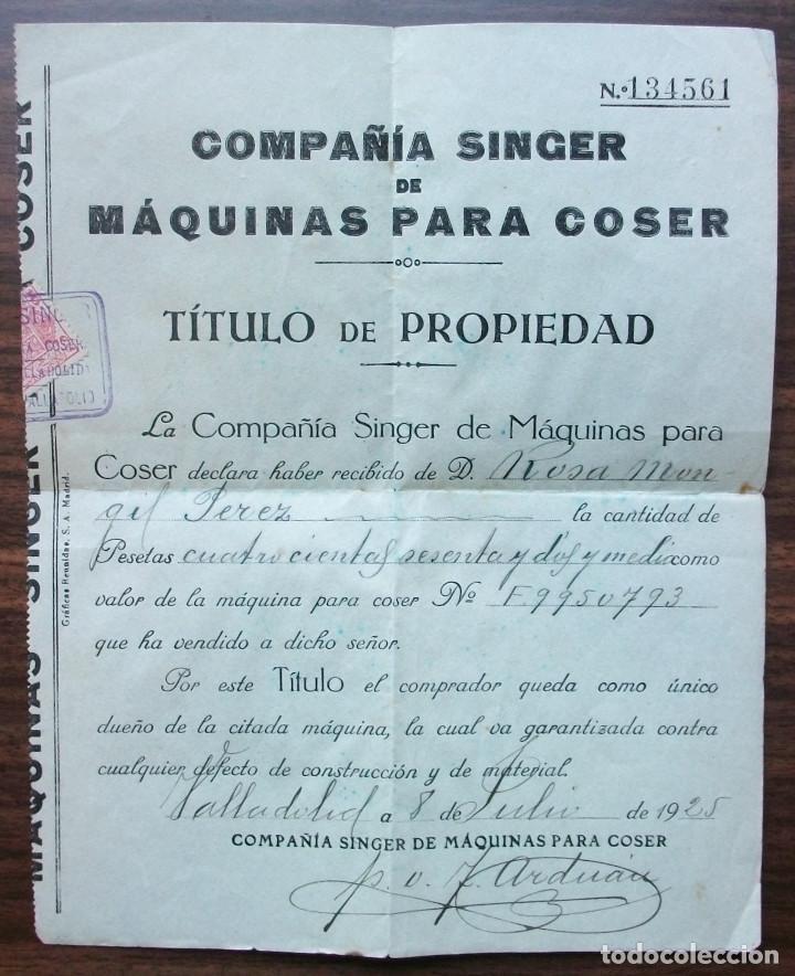 TITULO DE PROPIEDAD COMPAÑIA SINGER MAQUINA PARA COSER. 1925 (Antigüedades - Técnicas - Máquinas de Coser Antiguas - Singer)