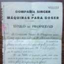 Antigüedades: TITULO DE PROPIEDAD COMPAÑIA SINGER MAQUINA PARA COSER. 1925. Lote 138992642