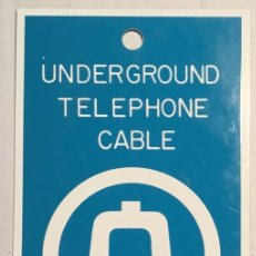 Teléfonos: ANTIGUA PLACA VINTAGE TELEFÓNICA WESTERN ELECTRIC, SEÑALIZACIÓN TRABAJOS TELEFÓNICOS SUBTERRÁNEOS. Lote 140838278