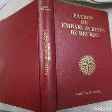 Antigüedades: PATRON DE EMBARCACIONES DE RECREO - CAPT J. B. COSTA - FORMENTERA 1990 445 PAG + INFO.1S. Lote 142464878