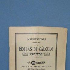 Antigüedades: INSTRUCCIONES PARA EL USO DE LAS REGLAS DE CALCULO CASTELL. A. W. FABER. Lote 144305506