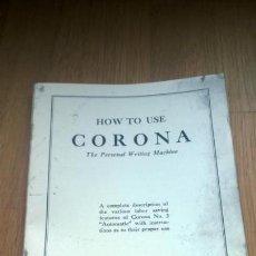 Antigüedades: INSTRUCCIONES MÁQUINA DE ESCRIBIR-**CORONA-3-TYPEWRITER**(EN INGLES) ---FAC-SIMIL. Lote 147000822