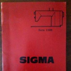 Antigüedades: LIBRITO DE INSTRUCCIONES DE SIGMA SERIE 2000.. Lote 149605510