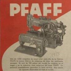 Antigüedades: 1955 PUBLICIDAD PFAFF. MAQUINAS DE COSER. 18X25 CM. Lote 148834222