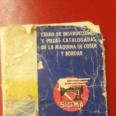 Antigüedades: SIGMA LIBRO INSTRUCCIONES MAQUINA COSER ESTADO REGULAR. Lote 151223365