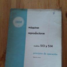 Antigüedades: IBM REPRODUCTORA CLASIFICADORA CALCULADORA PERFORADORA INICIO INFORMATICA AÑOS 40 50 LIBROS. Lote 151243650