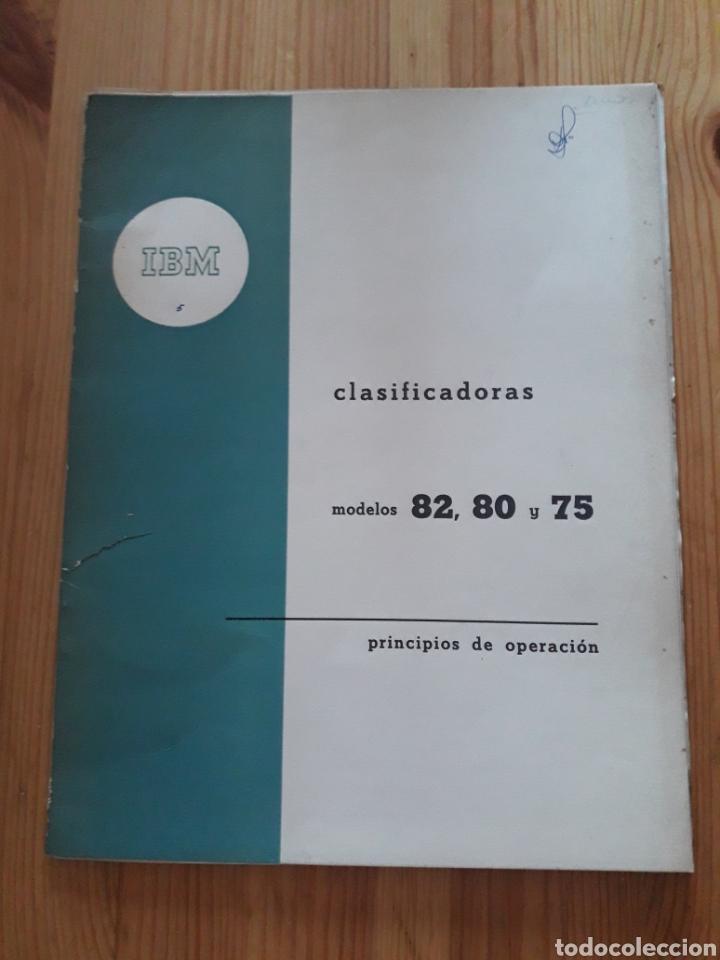 Antigüedades: IBM reproductora clasificadora calculadora perforadora inicio informatica años 40 50 libros - Foto 3 - 151243650