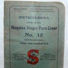 Antigüedades: INSTRUCCIONES Y LOTE DE PIEZAS DE MÁQUINA DE COSER SINGER Nº 15. Lote 151593226