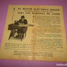 Antigüedades: ANTIGUO FOLLETO DÍPTICO PUBLICIDAD DE LAS MÁQUINAS DE COSER SINGER DEL AÑO 1923. Lote 153878214
