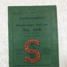 Antigüedades: LIBRO DE INSTRUCCIONES PARA EL USO DE LA MÁQUINA SINGER PARA COSER Nº 66K, GARFIO OSCILANTE - 1914. Lote 196582746