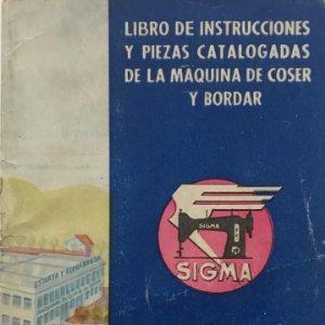 Sigma. Libro de instrucciones y piezas catalogadas de la maquina de coser y bordar 10,4x15 cm