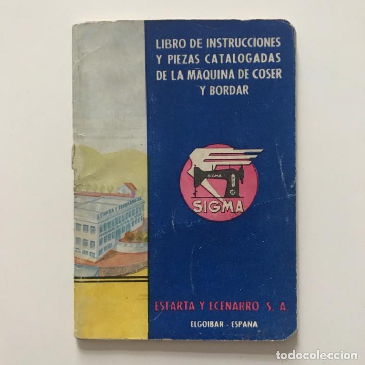 Antigüedades: Sigma. Libro de instrucciones y piezas catalogadas de la maquina de coser y bordar 10,4x15 cm - Foto 2 - 159376594