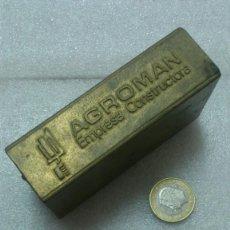 Antigüedades: AGROMAN , LADRILLO BRONCE DE PROPAGANDA , ... VER FOTOS , SE ADMITEN OFERTAS . Lote 162424654