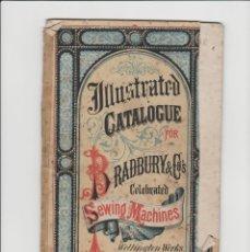 Antigüedades: ANTIGUO CATALOGO MAQUINAS DE COSER-BRADBURY & COS. Lote 164746962