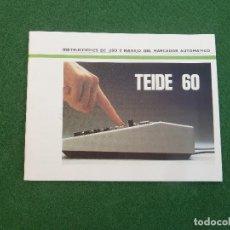 Teléfonos: INSTRUCCIONES DE USO Y MANEJO DEL MARCADOR AUTOMÁTICO MANUAL TEIDE 60 DE TELEFÓNICA DEL AÑO 1988. Lote 166563582